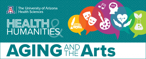 Health & Humanities 'Aging and the Arts'