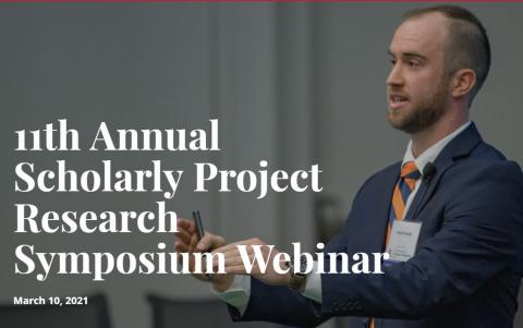 11th Annual Scholarly Project Research Symposium Webinar